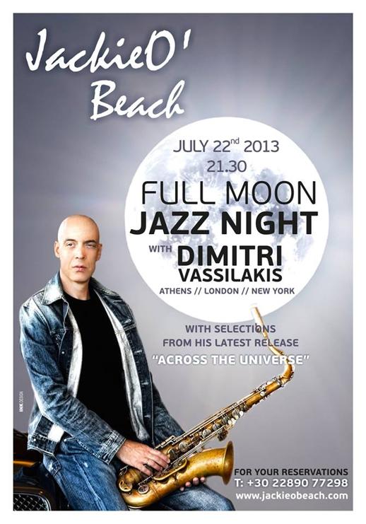 Jackie O' Beach Club Mykonos Full Moon Jazz Night July 22