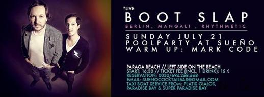 Boot Slap party flyer for Sueno Pool Bar at Paraga beach Mykonos