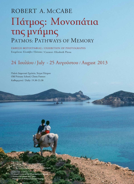 Robert McCabe photo exhibition in Patmos August 2013