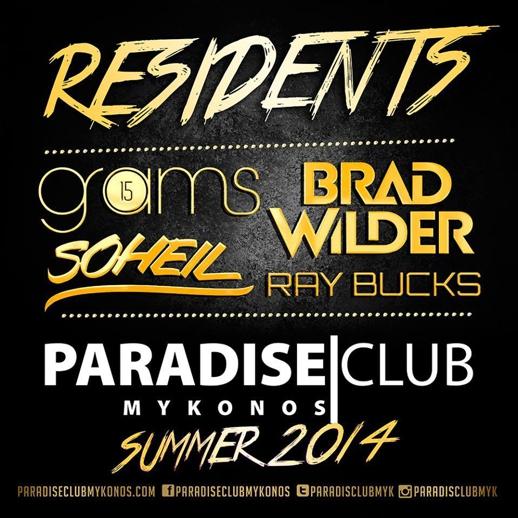 Paradise Club summer 2014 resident DJS