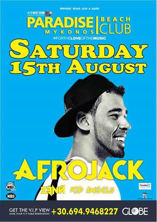 Afrojack spinning at Paradise beach club Mykonos