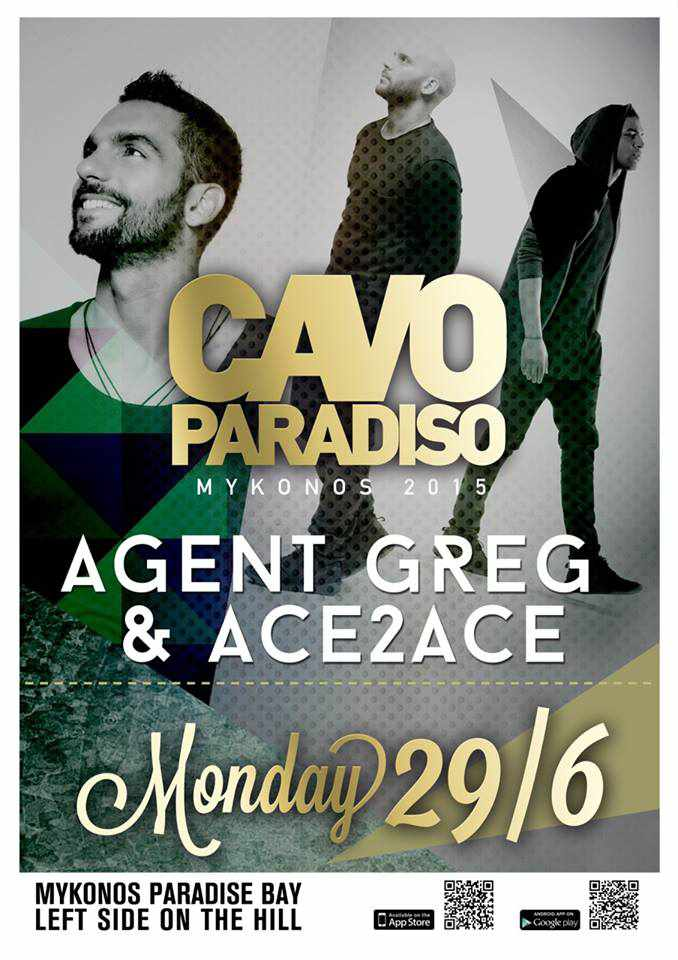 Agent Greg and Ace2Ace appearing at Cavo Paradiso