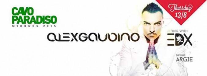 Alex Gaudino along with EDX at Cavo Paradiso Mykonos