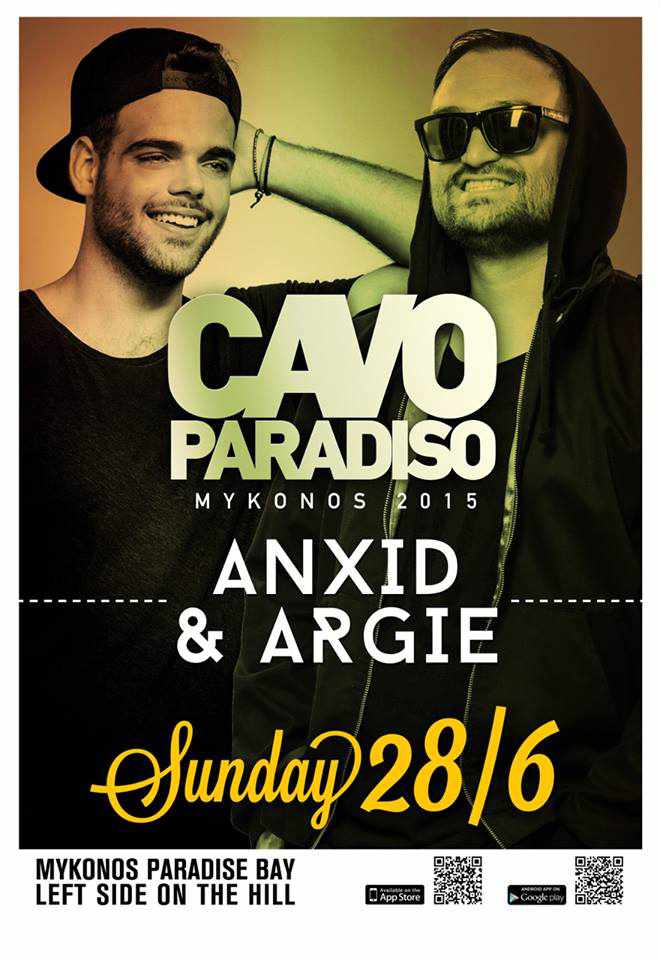 Anxid & Argie appearing at Cavo Paradiso
