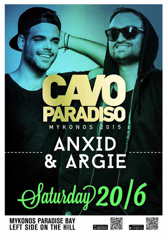 Anxid & Argie headline at Cavo Paradiso Mykonos June 20 2015