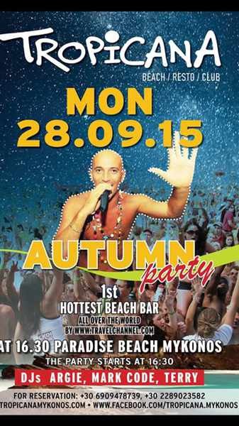 Autumn Party at Tropicana club Mykonos