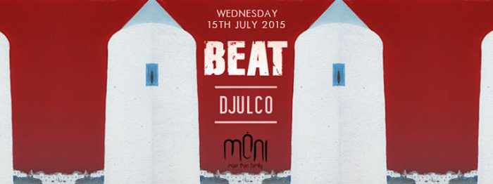 Beat London with DJULCO at Moni Mykonos