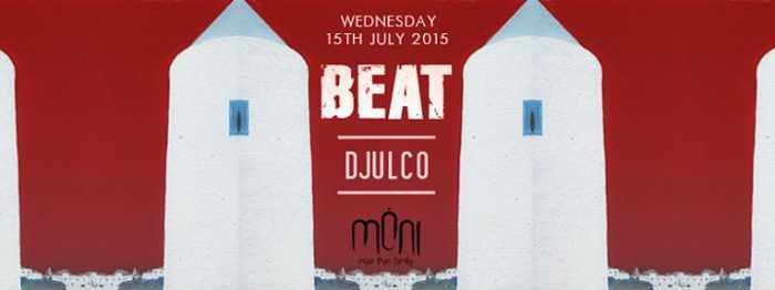 Beat London with DJULCO at Moni Mykonos