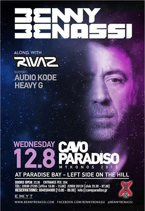 Benny Benassi & Rivaz at Cavo Paradiso