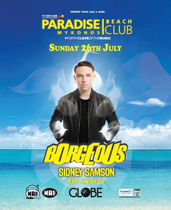 Borgeous. Sidney Samson & Kid Angelo at Paradise beach club