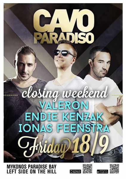 Cavo Paradiso 2015 closing party with Valeron, Endie Kenzak & Ionas Feenstra