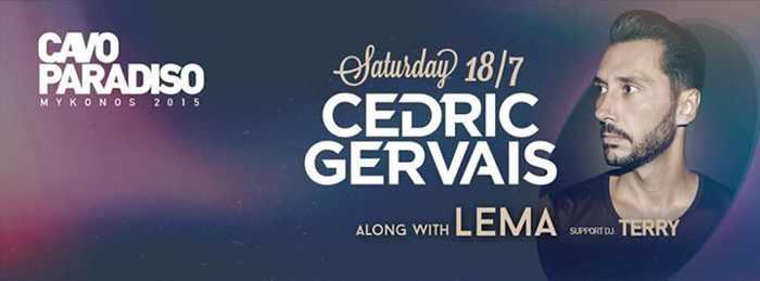 Cedric Gervais at Cavo Paradiso