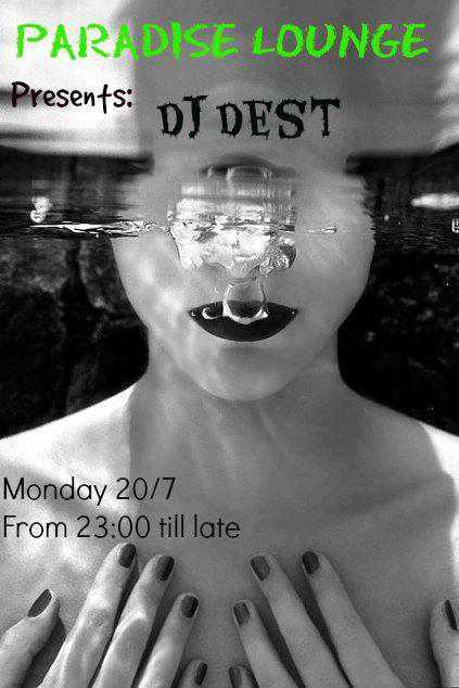 DJ Dest at Paradise Lounge