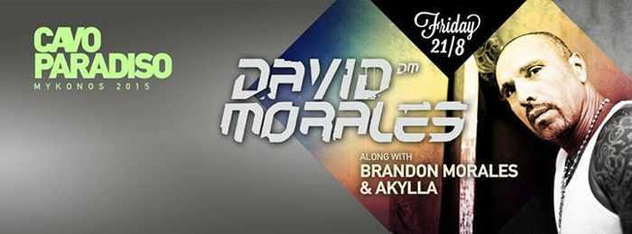 David Morales at Cavo Paradiso Mykonos