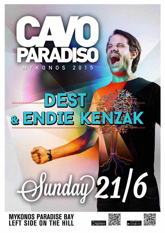 Dest & Endie Kenzak headline at Cavo Paradiso Mykonos June 20 2015