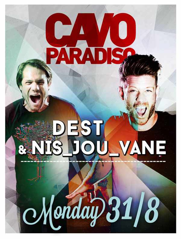 Dest & Nis_Jou_Vane at Cavo Paradiso Mykonos