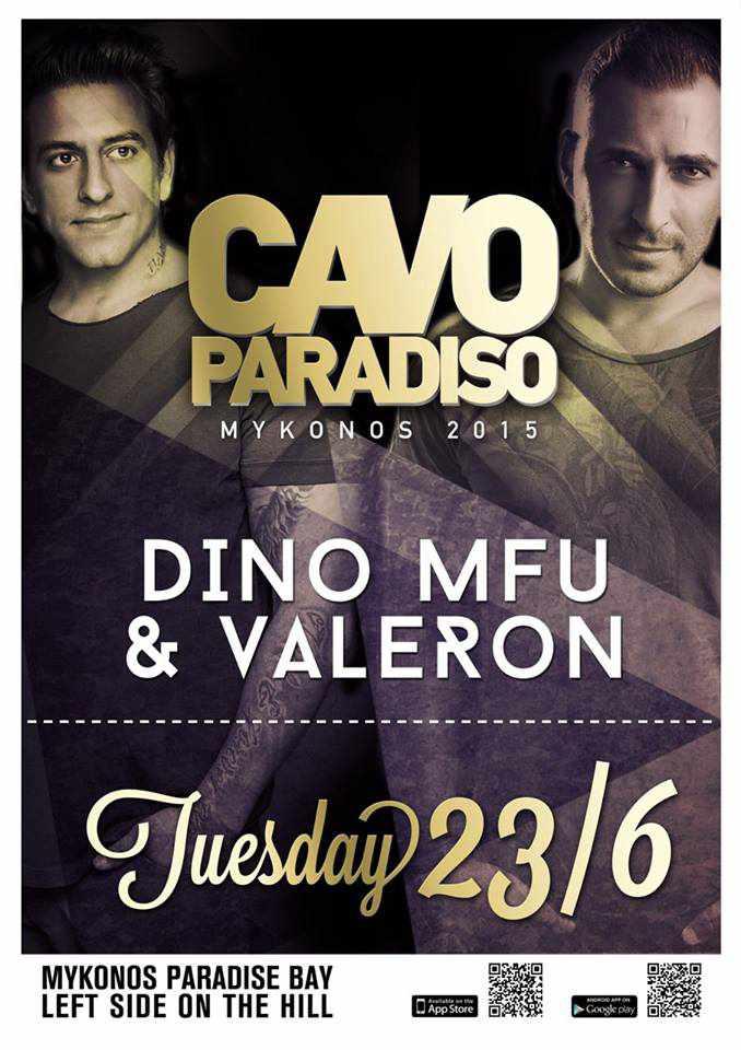 Dino MFU & Valeron headline at Cavo Paradiso June 23 2015
