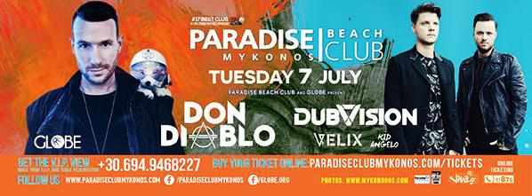 Don Diablo and Dubvision at Paradise beach club Mykonos