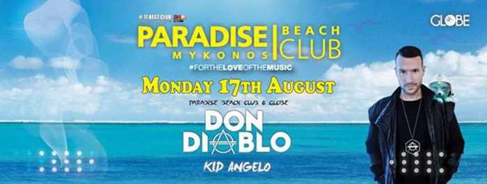 Don Diablo at Paradise beach club Mykonos