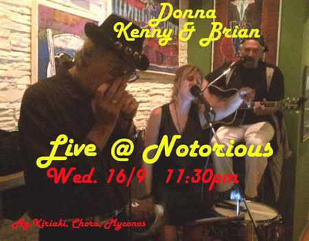 Donna, Kenny & Brian appearing live at Notorious Bar Mykonos
