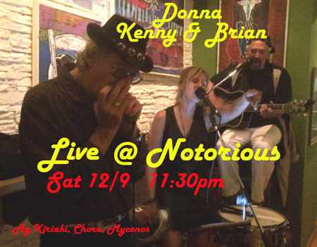 Donna, Kenny & Brian live show at Notorious Bar Mykonos