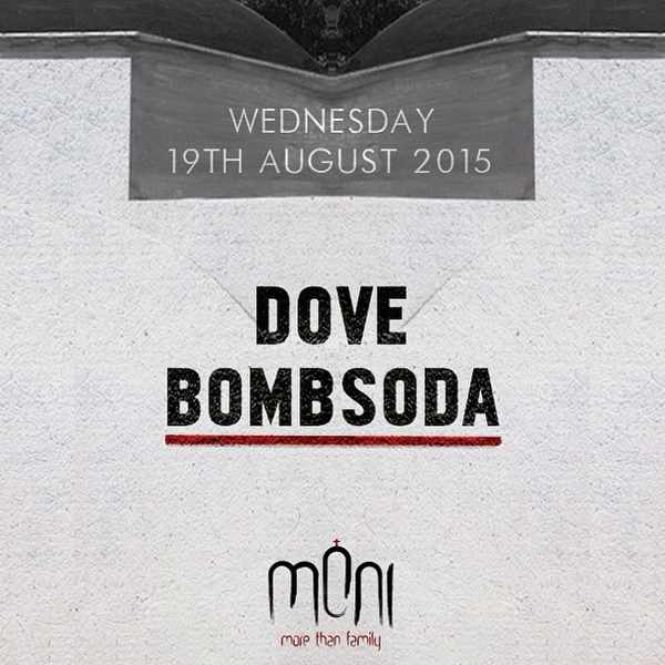 Dove BombSoda at Moni nightclub Mykonos