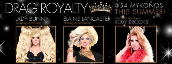 Drag Royalty special shows at @54 disco and lounge Mykonos