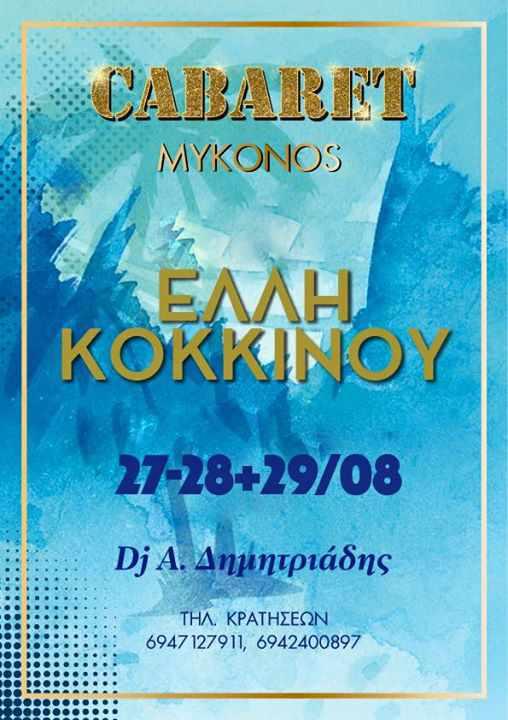 Elli Kokkinou at Cabaret Mykonos August 27 28 & 29