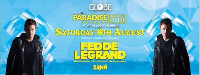 Fedde LeGrand appearing at Paradise beach club Mykonos