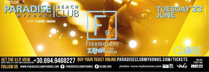 Freemasons, Zenn and Kid Angelo at Paradise Beach Club Mykonos June 23 2015