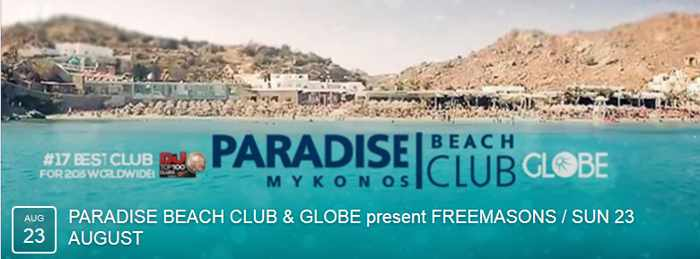 Freemasons at Paradise beach club Mykonos