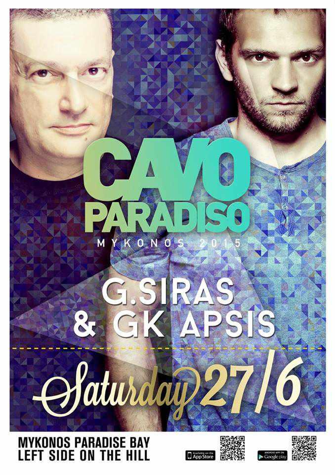 G Siras and GK Apsis appearing at Cavo Paradiso