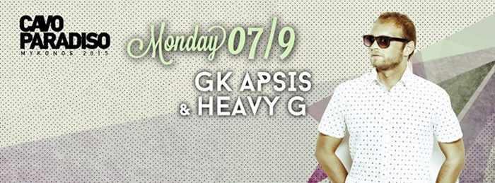 GK Apsis and Heavy G at Cavo Paradiso Mykonos