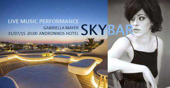Gabriella Mayer performing live at Andronikos Hotel Skybar