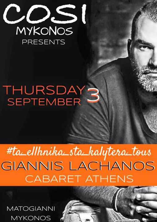 Giannis Lachanos appearing at Cosi Mykonos