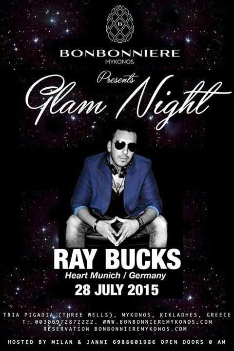 Glam Night featuring Ray Bucks at Bonbonniere Mykonos