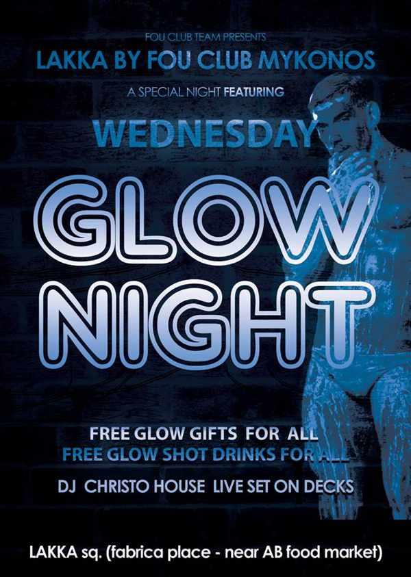 Glow Night Wednesdays at Lakka by Fou Club