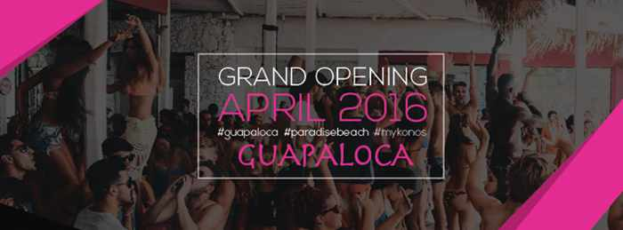 Guapaloca Mykonos 2016 promotional image