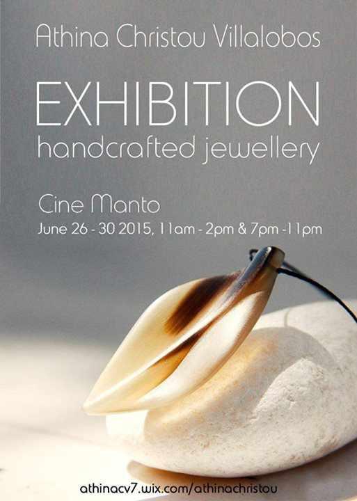 Handcrafted jewellery exhibition on Mykonos June 26 to 30 2015