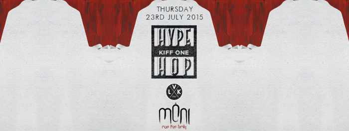 Hype Hop with DJ Kiff One at Moni