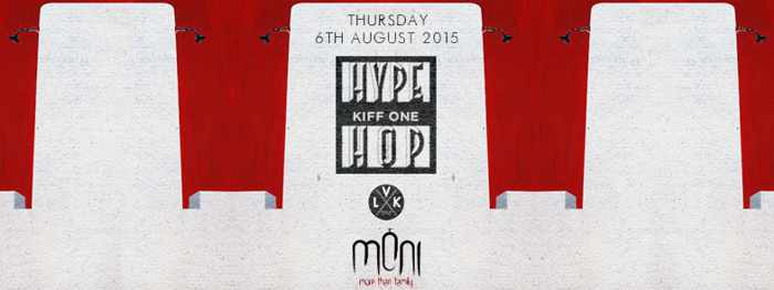 Hype Hop with Kiff One at Moni