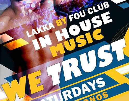 In House Music We Trust parties at Lakka by Fou Club Mykonos