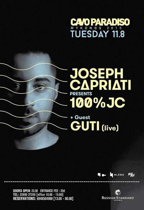 Joseph Capriati & Guti at Cavo Paradiso Mykonos