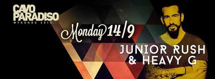 Junior Rush & Heavy G headlining at Cavo Paradiso