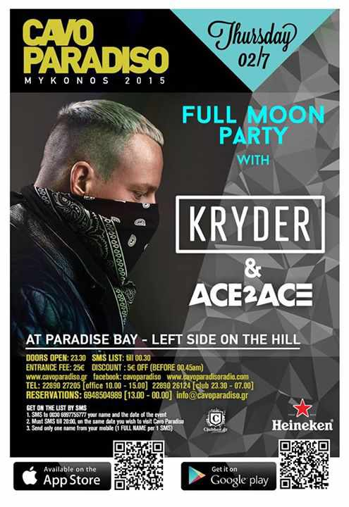 Kryder & Ace2Ace appearing at Cavo Paradiso Mykonos July 2 2015