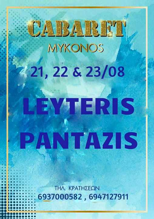 Lefteris Pantazis live at Cabaret Mykonos