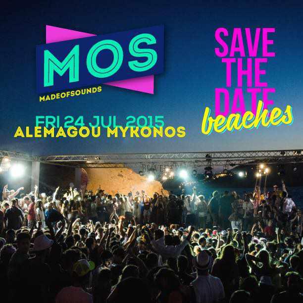 MadeofSounds summer beach party 2015 at Alemagou Beach Resto-Bar Mykonos