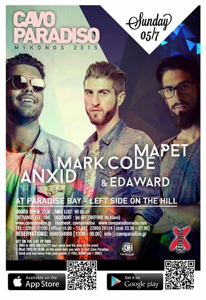 Mapet Mark Code Anxid & Edaward at Cavo Paradiso July 5 2015