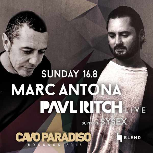 Marc Antona and Paul Ritch appearing at Cavo Paradiso Mykonos