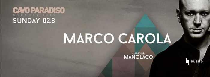 Marco Carola appearance at Cavo Paradiso Mykonos